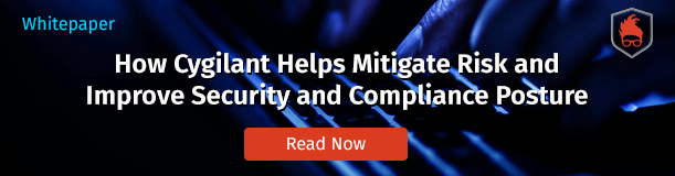 How Cygilant Helps Mitigate Risk and Improve Security and Compliance Posture
