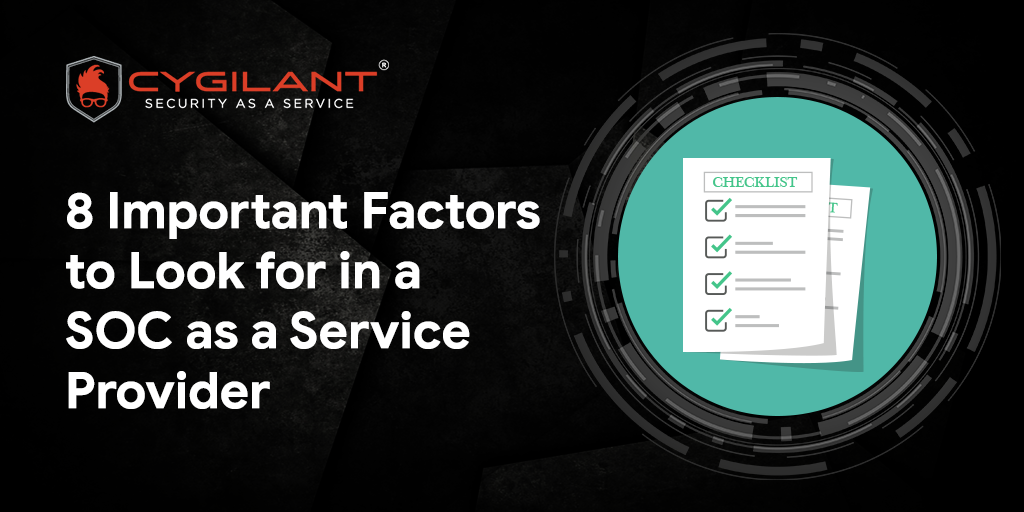 8-Important-Factors-to-Look-for-in-a-SOC-as-a-Service-Provider