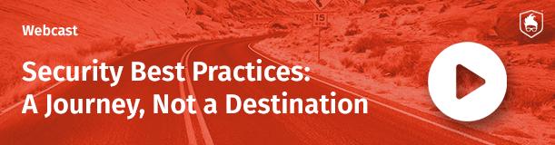 Security-Best-Practice-Journey-Not-a-Destination.png