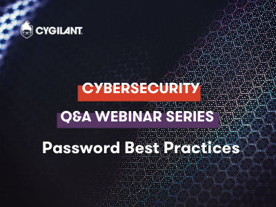 Cybersecurity Q&A Webinar Series | Password Best Practices